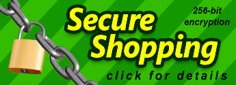 Secure shopping with 256-bit encrypted SSL. Click here for details.
